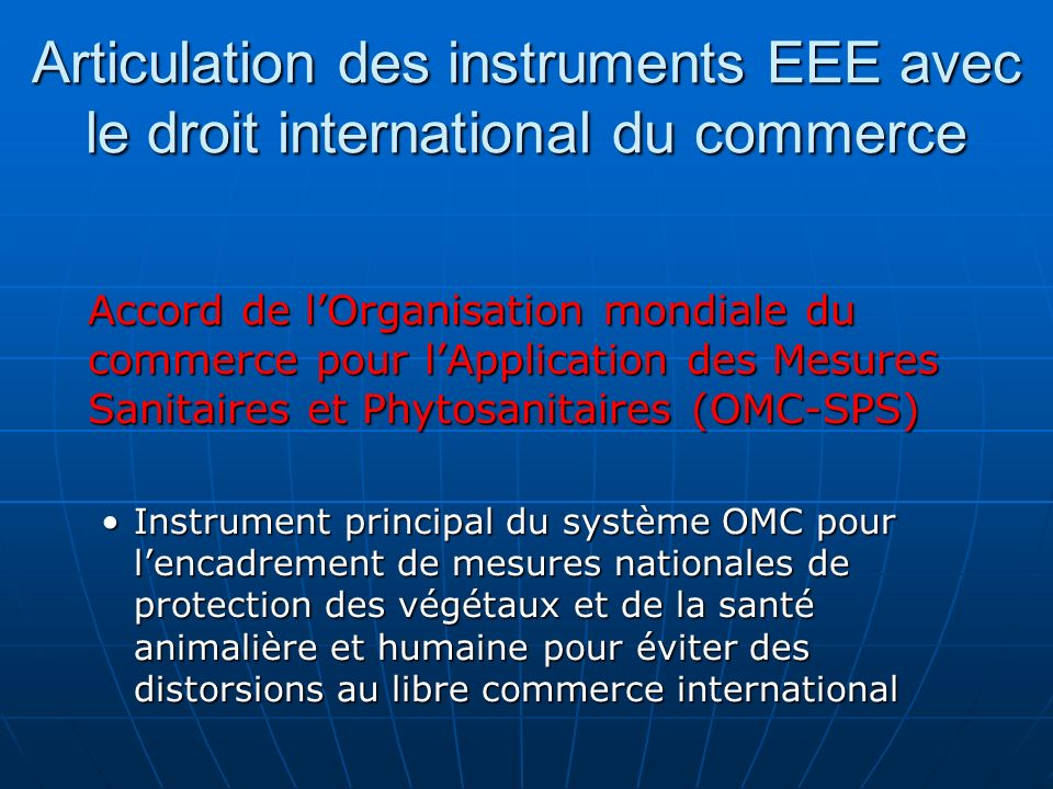 Articulation des instruments EEE avec le droit international du commerce