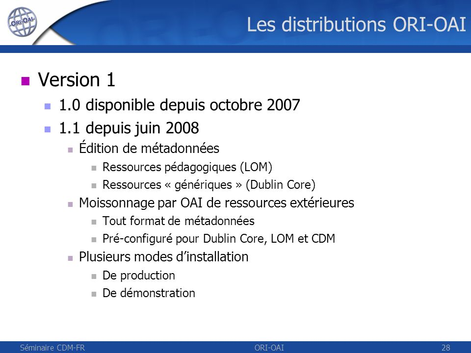 Les distributions ORI-OAI