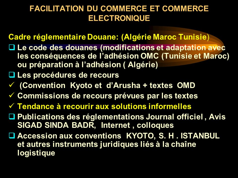 FACILITATION DU COMMERCE ET COMMERCE ELECTRONIQUE