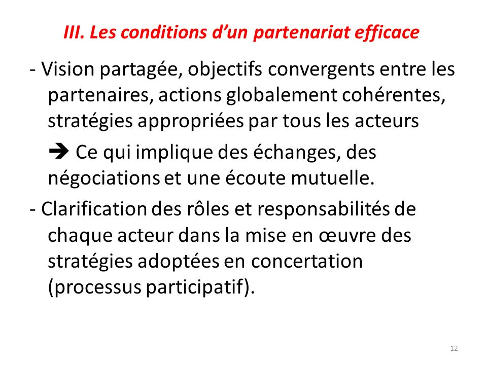 III. Les conditions d'un partenariat efficace