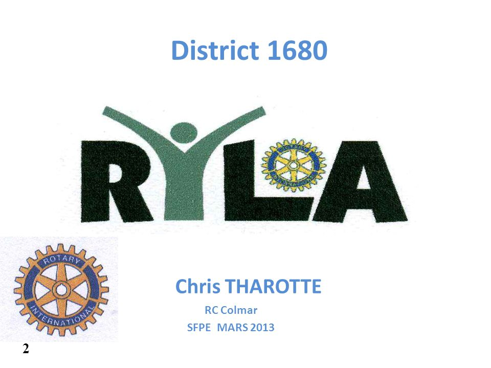 District 1680 Chris THAROTTE RC Colmar SFPE MARS 2013 2