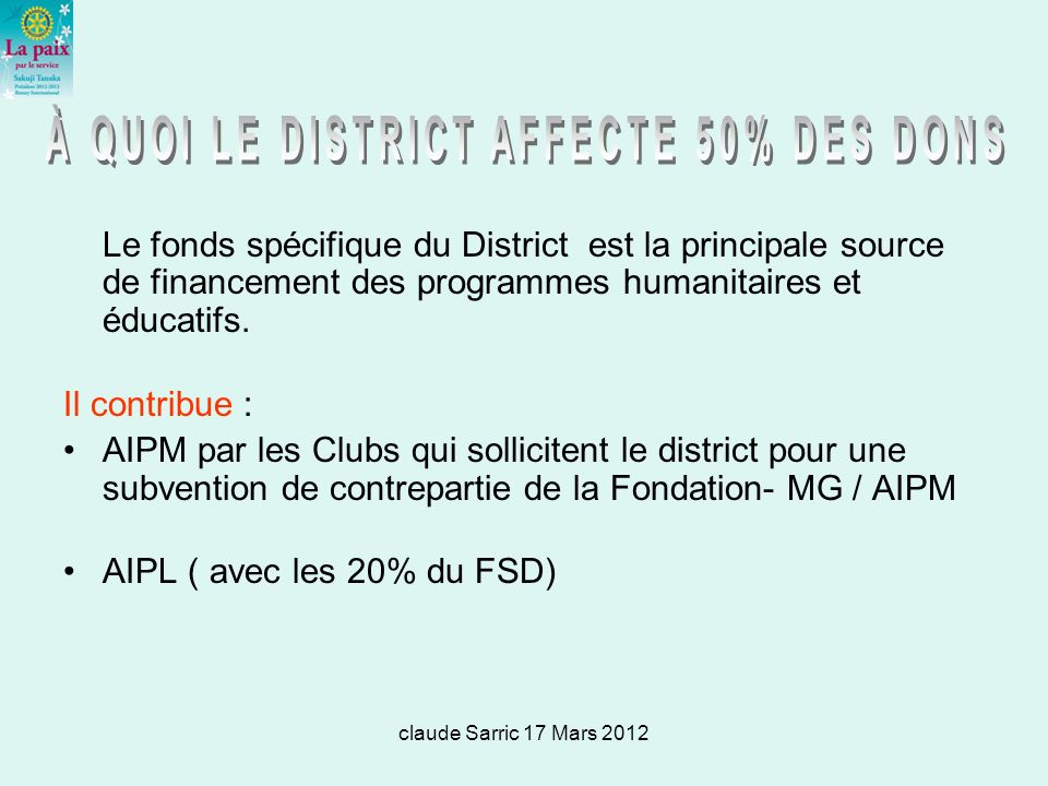 À QUOI LE DISTRICT AFFECTE 50% DES DONS
