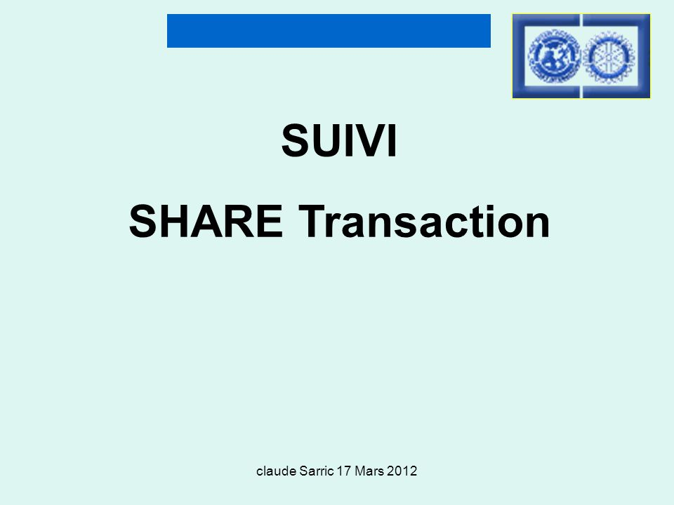 SUIVI SHARE Transaction