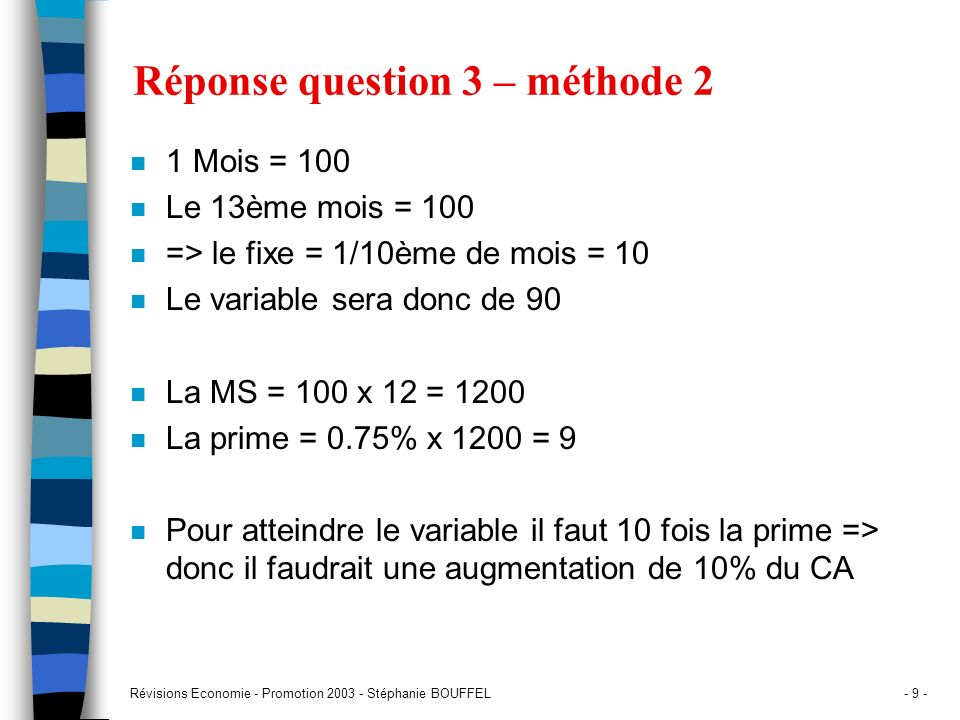 Réponse question 3 – méthode 2