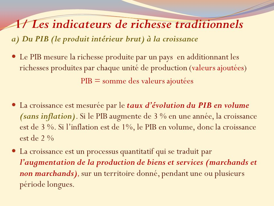 1/ Les indicateurs de richesse traditionnels