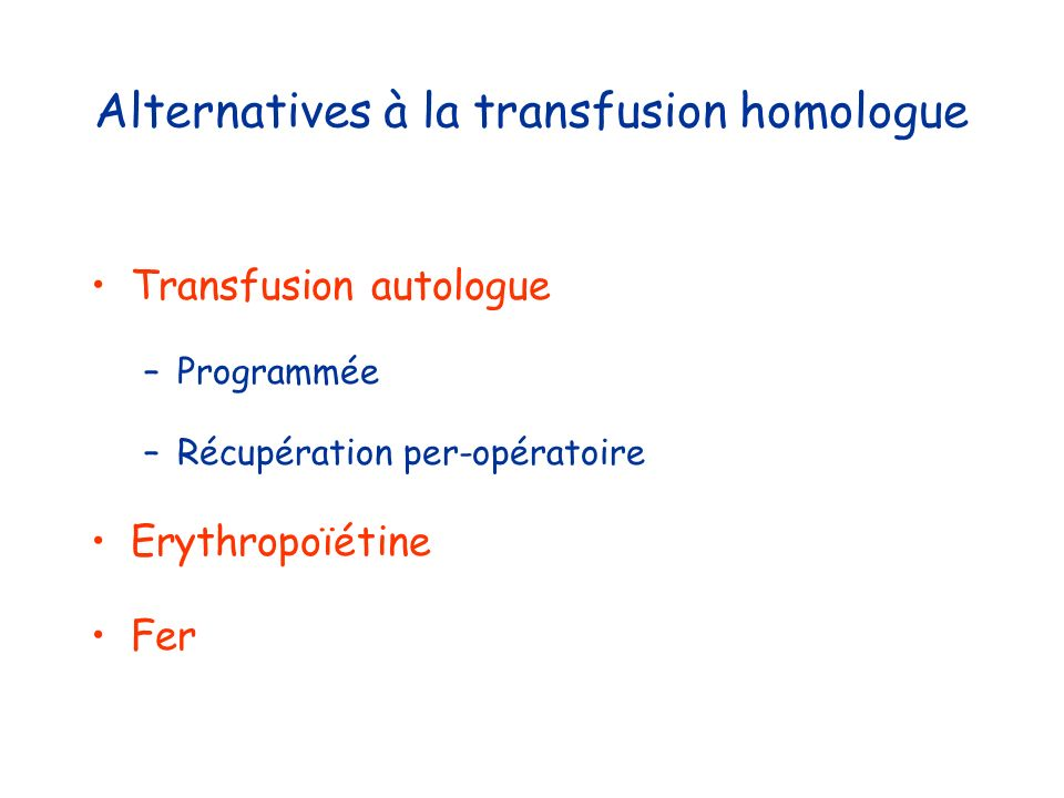 Alternatives à la transfusion homologue