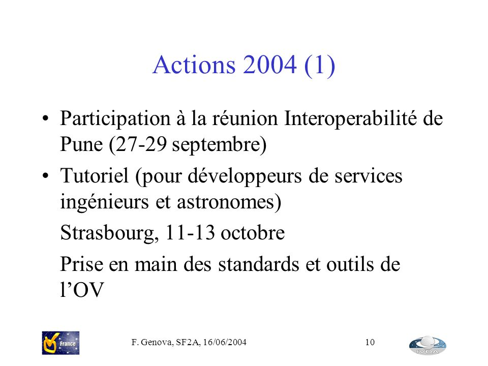 Actions 2004 (1) Participation à la réunion Interoperabilité de Pune (27-29 septembre)