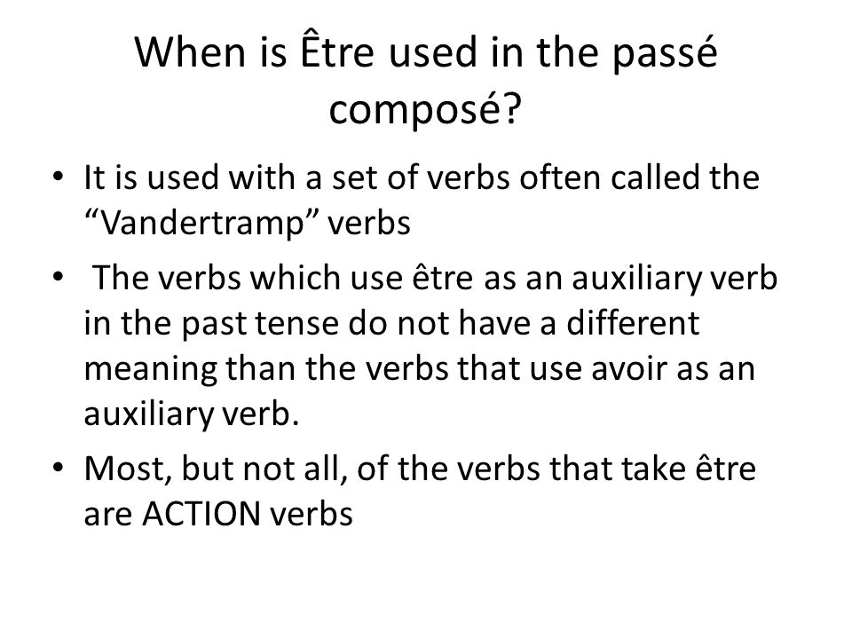 When is Être used in the passé composé