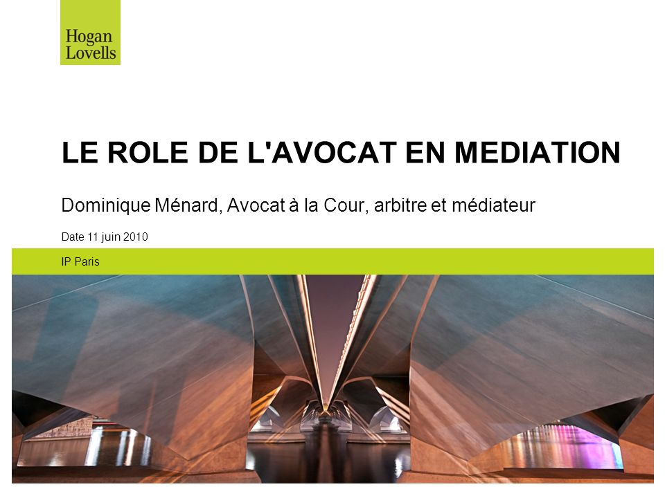 LE ROLE DE L AVOCAT EN MEDIATION