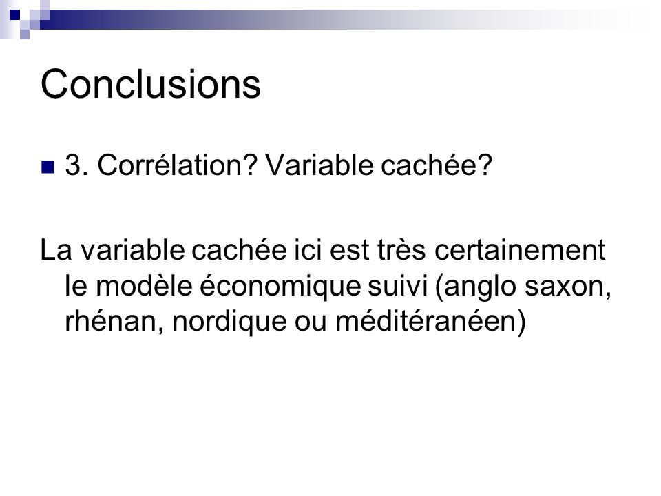 Conclusions 3. Corrélation Variable cachée