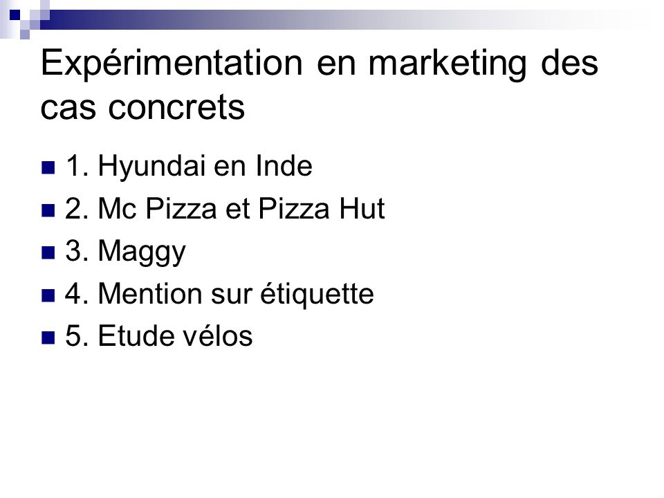 Expérimentation en marketing des cas concrets