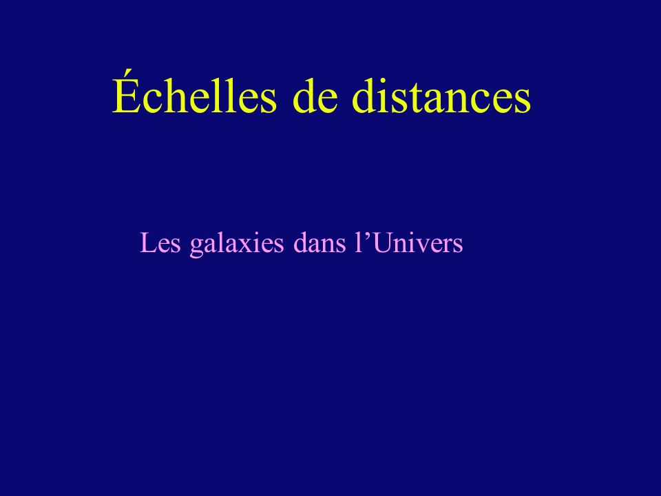 Les galaxies dans l'Univers