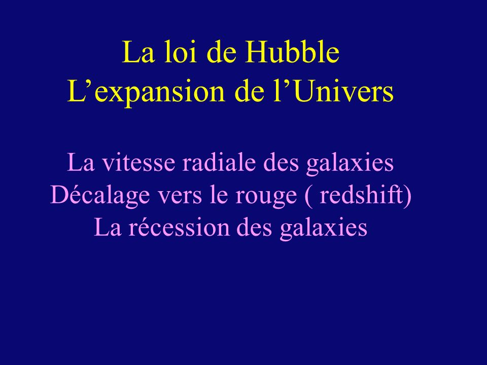 L'expansion de l'Univers