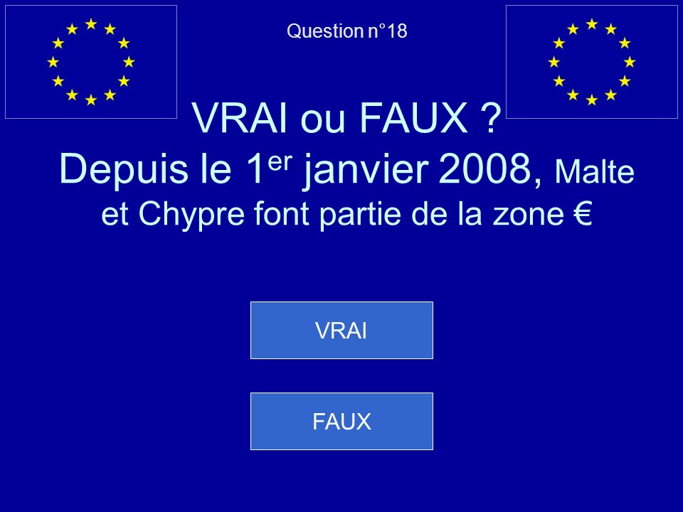Question n°18 VRAI ou FAUX