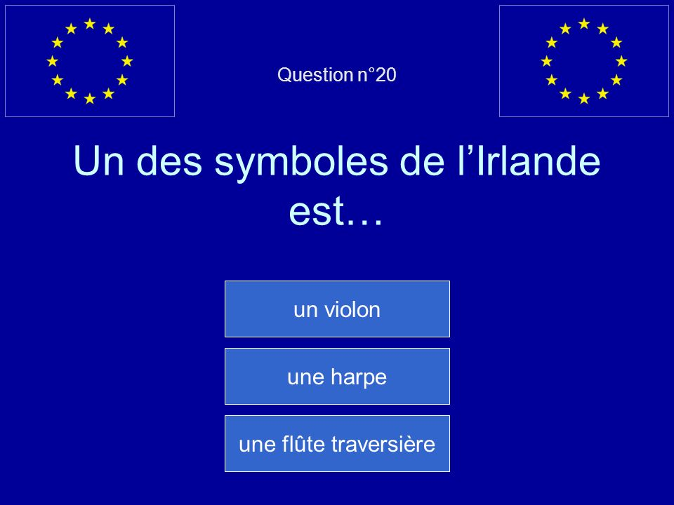 Question n°20 Un des symboles de l'Irlande est…
