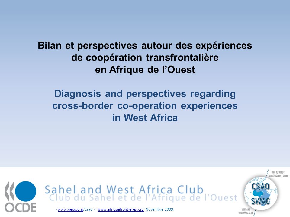 - www.oecd.org/csao - www.afriquefrontieres.org Novembre 2009