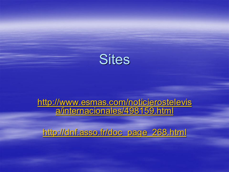 Sites http://www.esmas.com/noticierostelevisa/internacionales/498159.html.