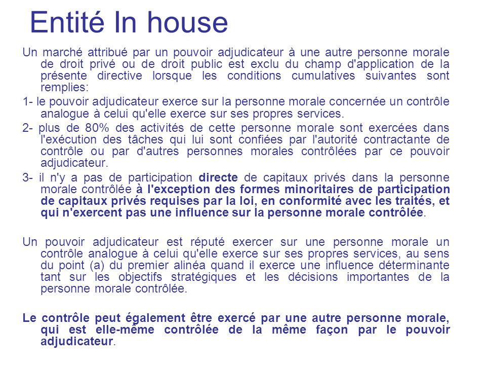 Entité In house