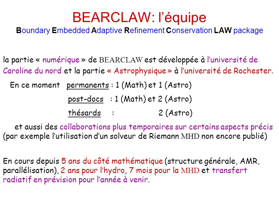 BEARCLAW: l'équipe Boundary Embedded Adaptive Refinement Conservation LAW package
