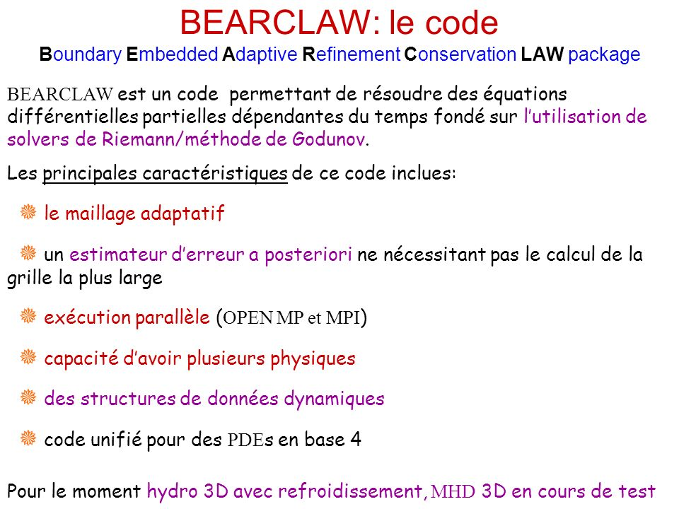 BEARCLAW: le code Boundary Embedded Adaptive Refinement Conservation LAW package