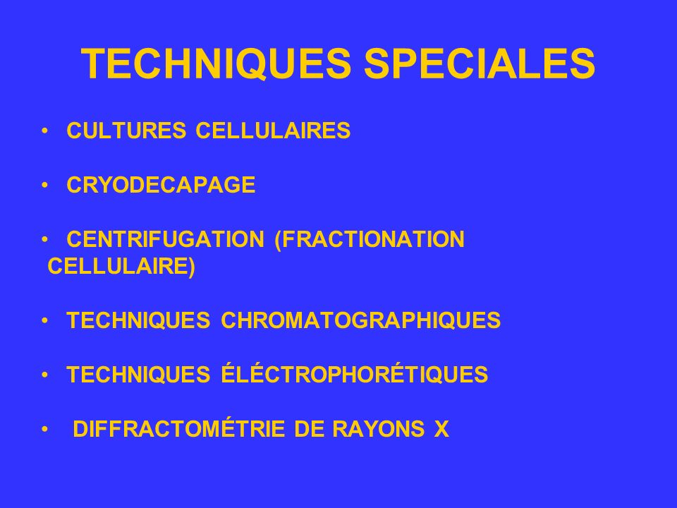 TECHNIQUES SPECIALES CULTURES CELLULAIRES CRYODECAPAGE