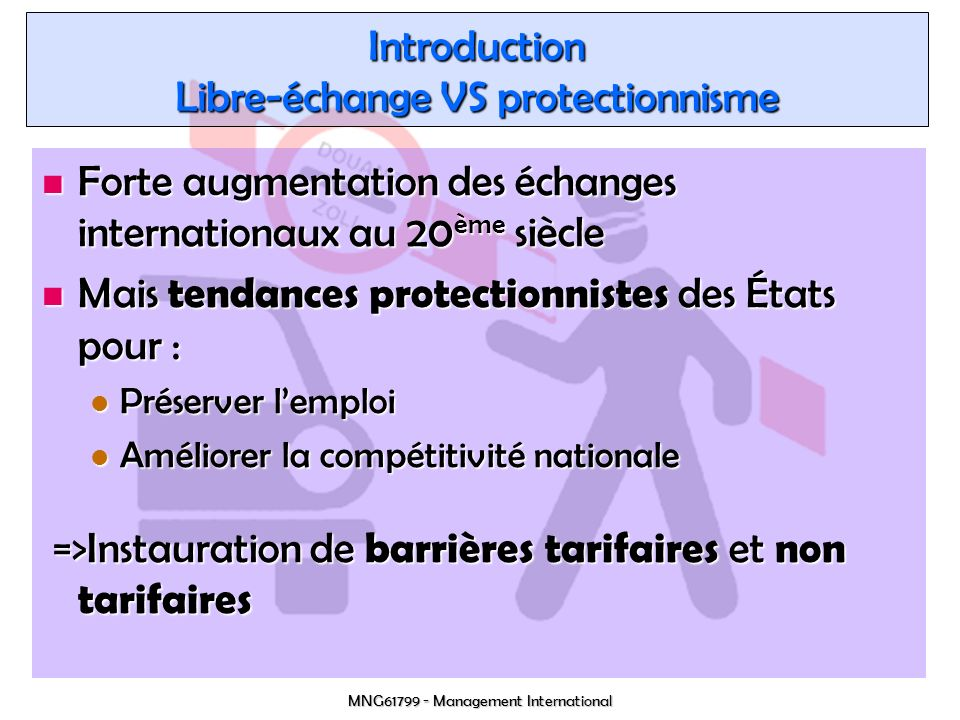 Introduction Libre-échange VS protectionnisme