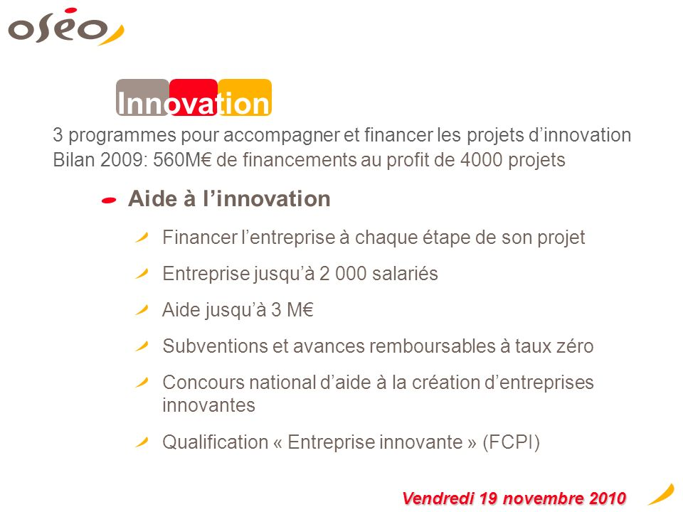 Innovation Aide à l'innovation