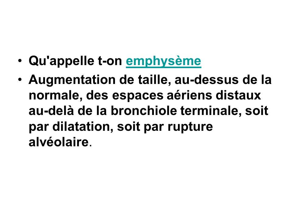 Qu appelle t-on emphysème