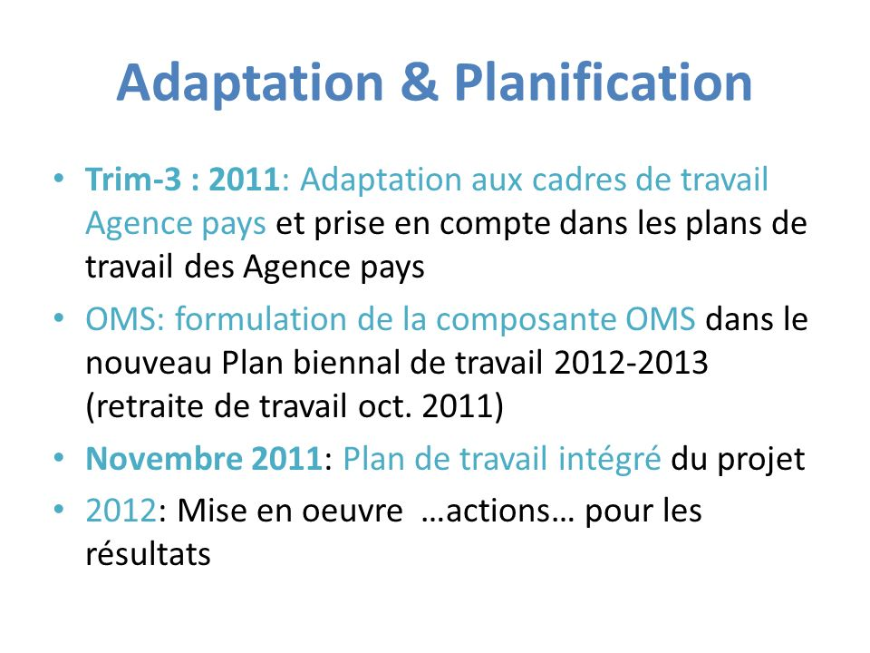 Adaptation & Planification