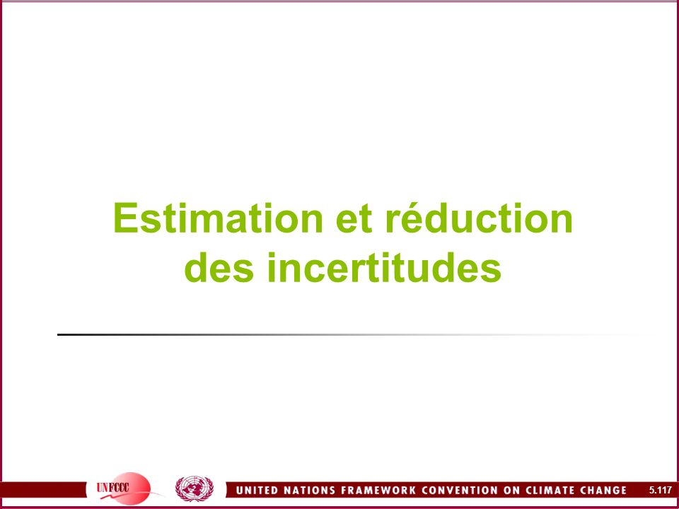 Estimation et réduction des incertitudes