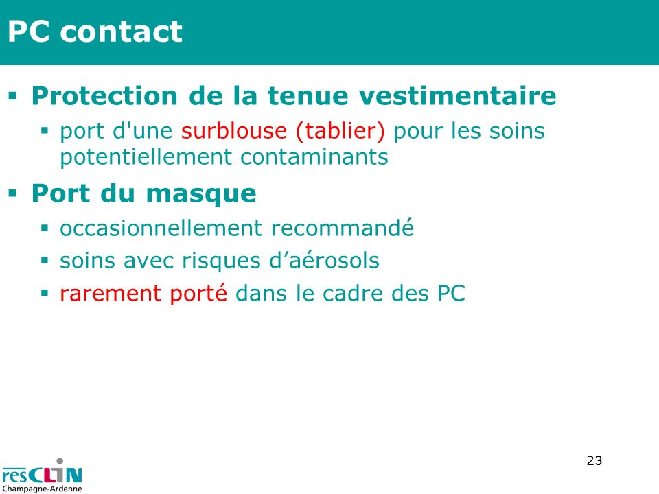 PC contact Protection de la tenue vestimentaire Port du masque