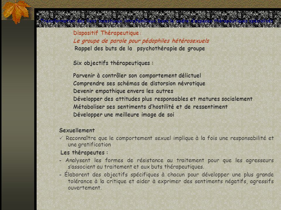 Dispositif Thérapeutique :