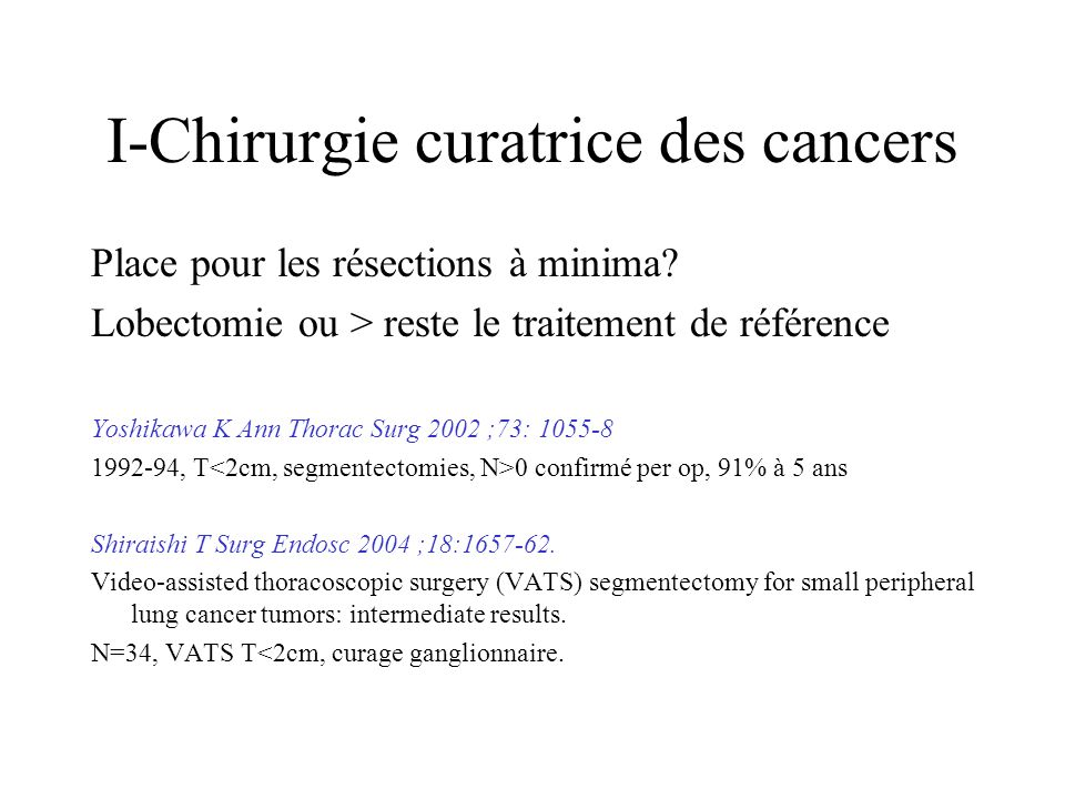 I-Chirurgie curatrice des cancers