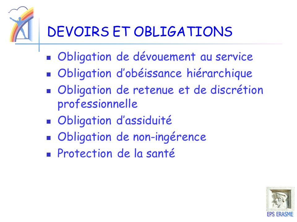 DEVOIRS ET OBLIGATIONS