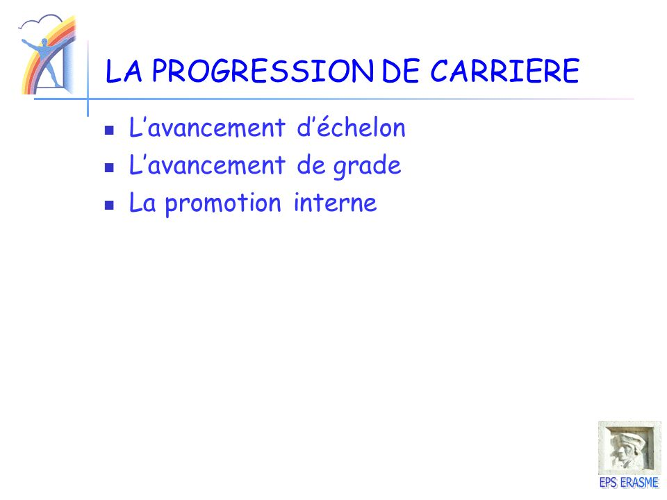 LA PROGRESSION DE CARRIERE