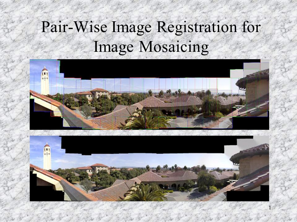 Pair-Wise Image Registration for Image Mosaicing