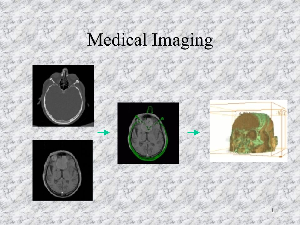 Medical Imaging 1