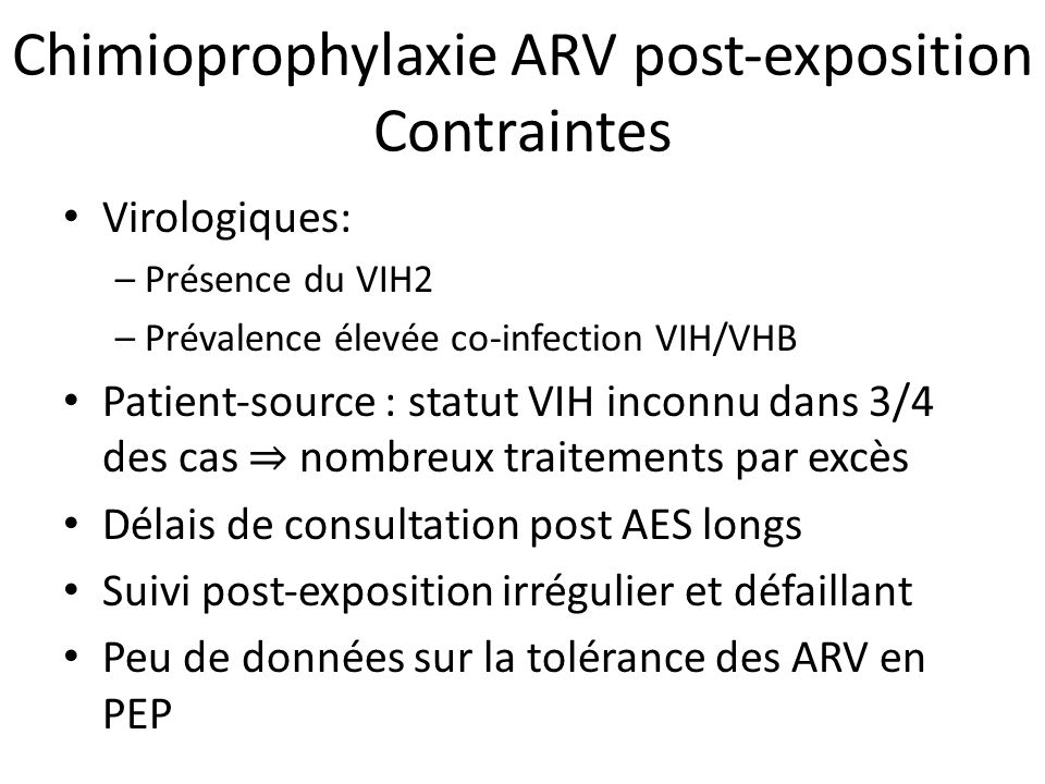 Chimioprophylaxie ARV post‐exposition Contraintes