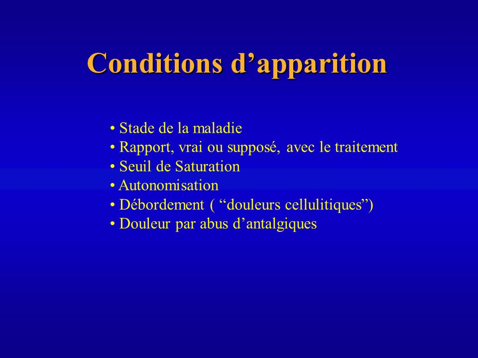 Conditions d'apparition
