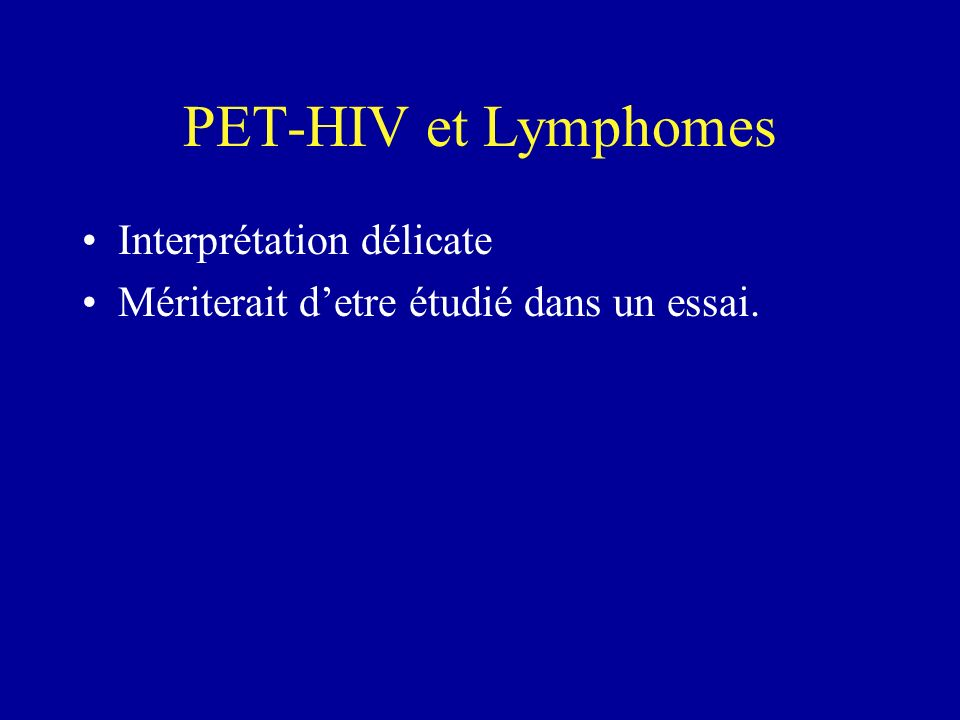 PET-HIV et Lymphomes Interprétation délicate