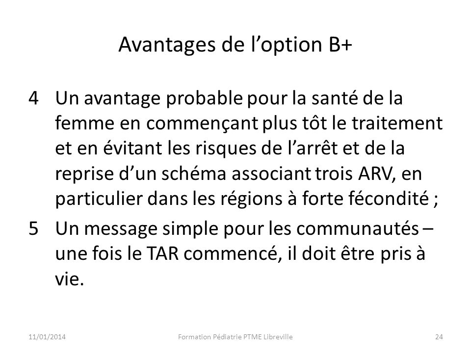 Avantages de l'option B+