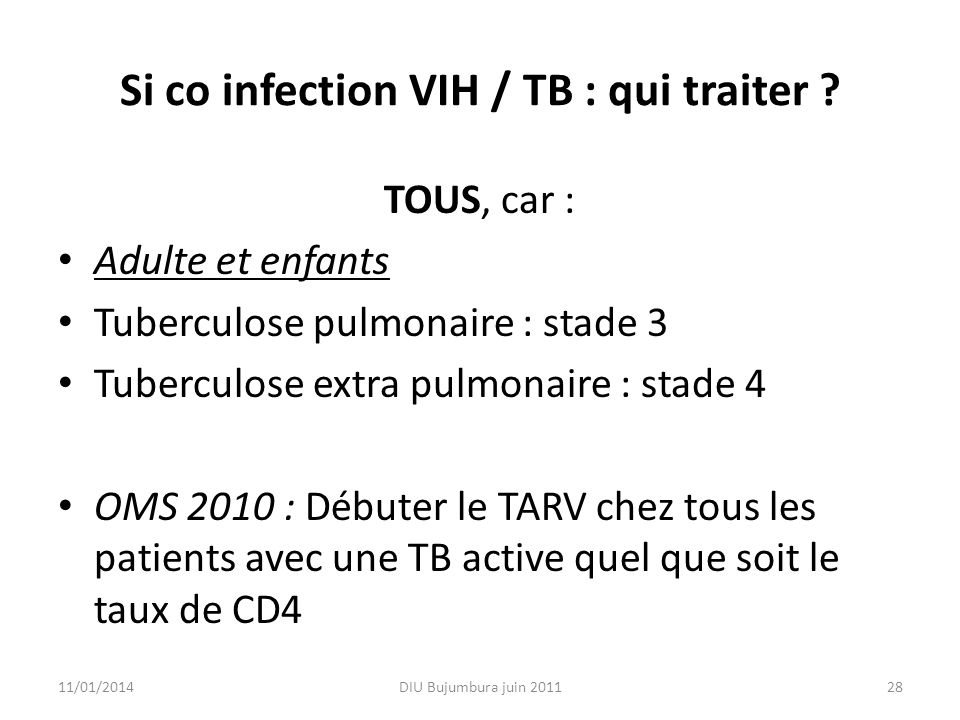 Si co infection VIH / TB : qui traiter
