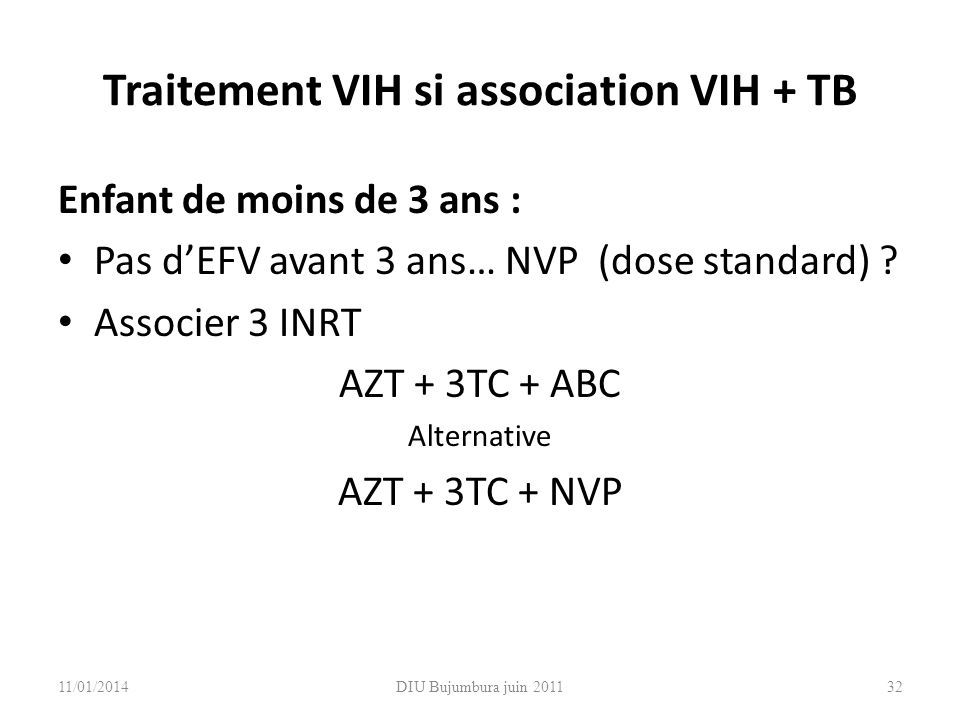 Traitement VIH si association VIH + TB