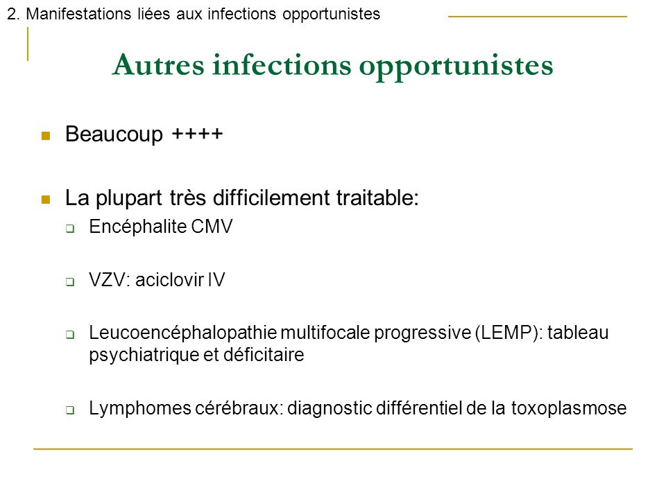 Autres infections opportunistes
