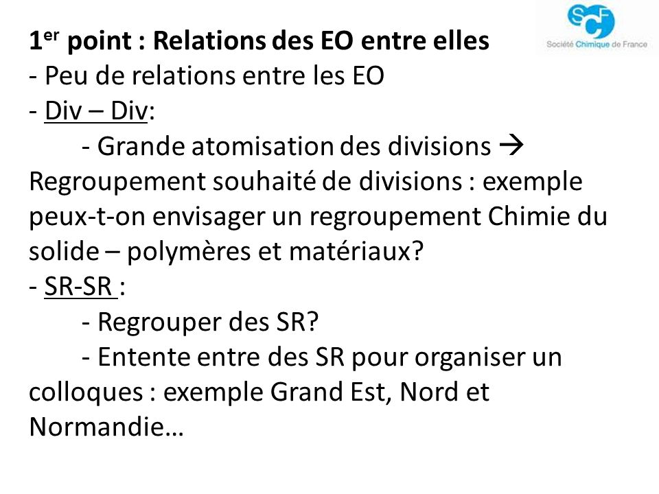 1er point : Relations des EO entre elles