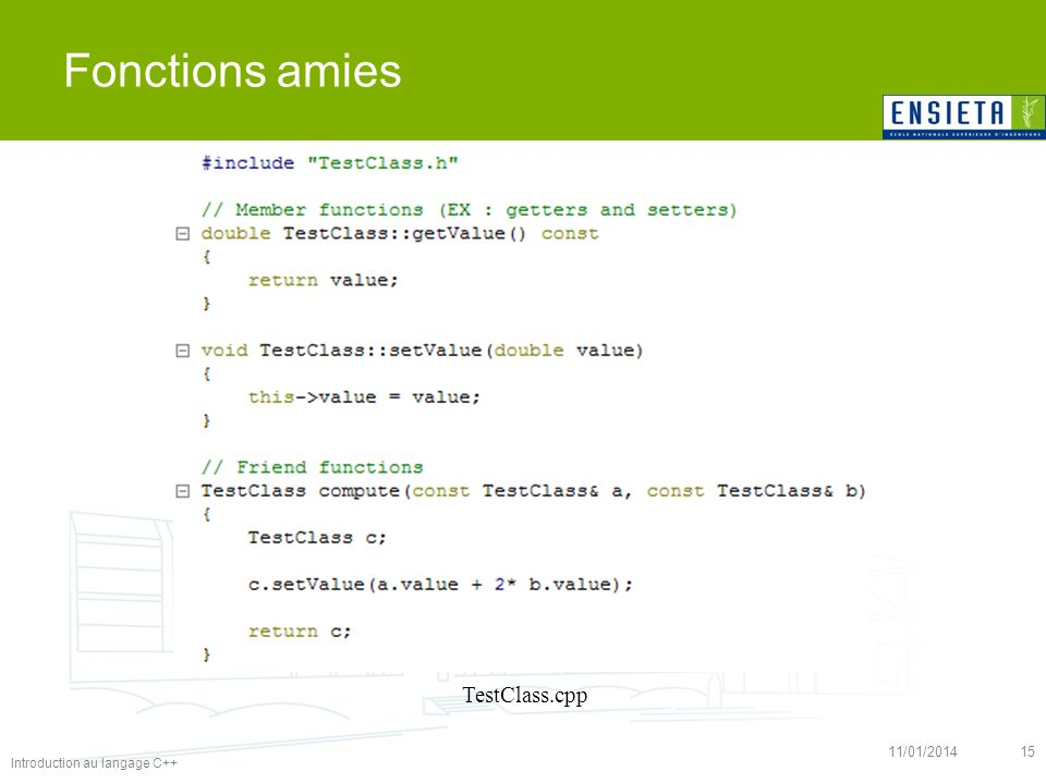 Fonctions amies TestClass.cpp 26/03/2017 15