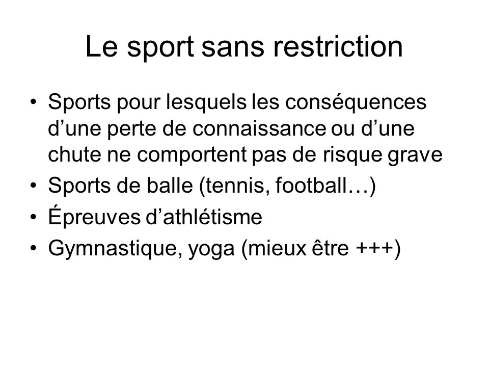 Le sport sans restriction