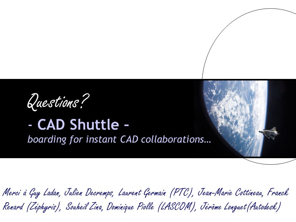 Questions - CAD Shuttle – boarding for instant CAD collaborations…