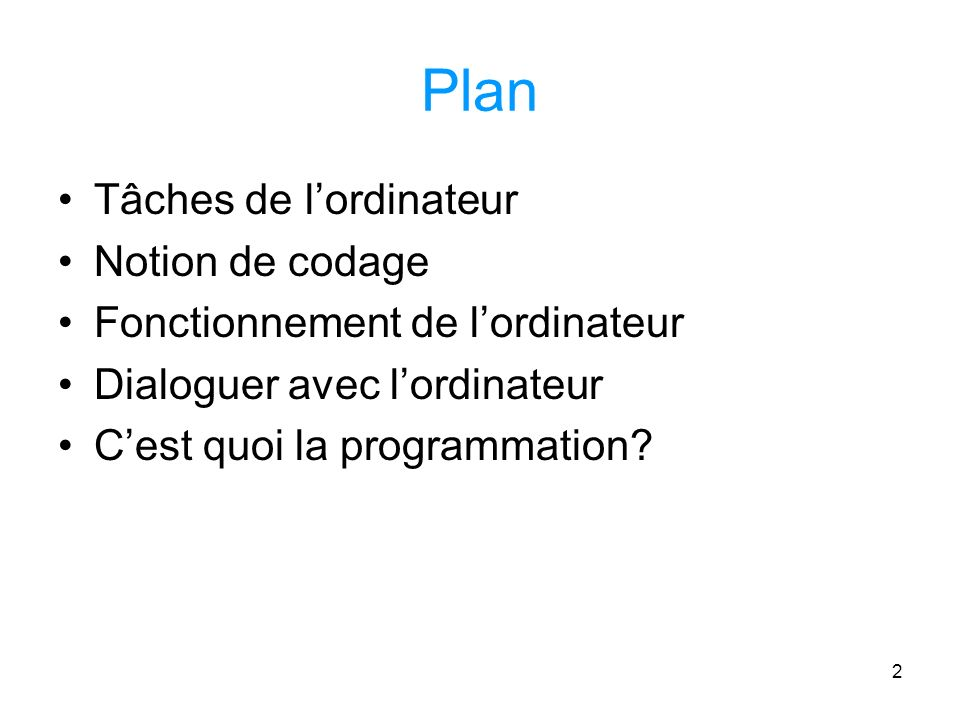 Plan Tâches de l'ordinateur Notion de codage