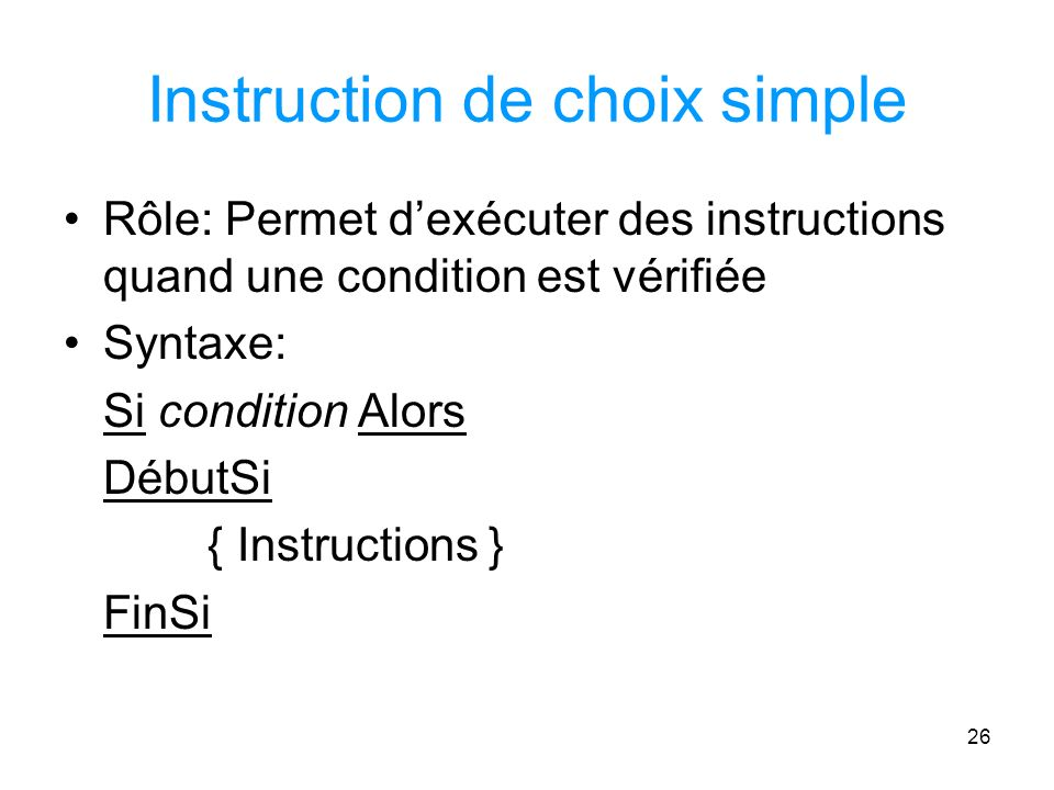 Instruction de choix simple